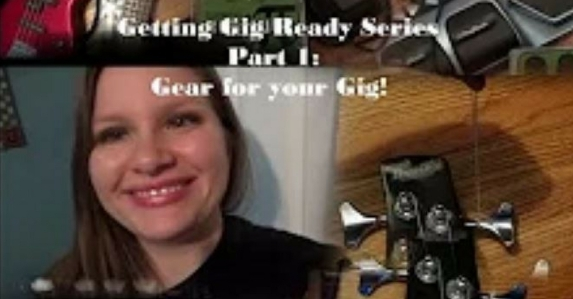 Getting Gig Ready Series Part 1 - Gear For Your Gig!