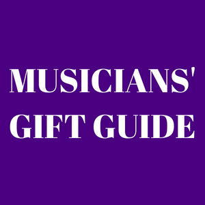 Musicians' Gift Guide