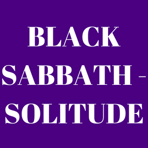 Solitude by Black Sabbath