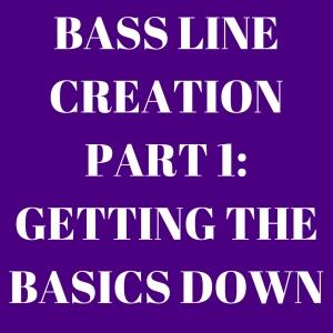Bassline Creation